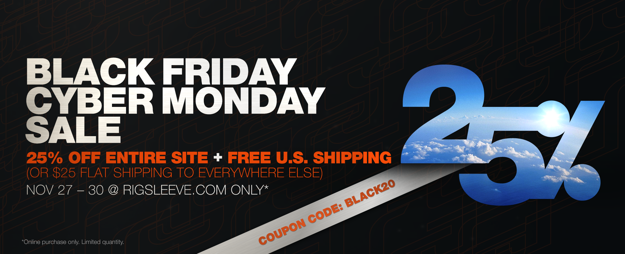 BLACK FRIDAY CYBER MONDAY SALE 25% OFF ENTIRE SITE